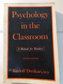 Psychology in the Classroom: A Manual for Teachers, Second Edition