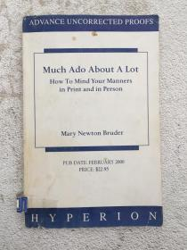 Much Ado About a Lot: How to Mind Your Manners in Print and in Person