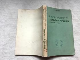 AN LNTRODUCTION TO MODERN ALGEBRA:近世代数引论(英文)