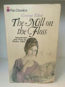 乔治·艾略特 The Mill on the Floss by George Eliot (Pan Classic 1973年版) (英国文学经典) 英文原版书