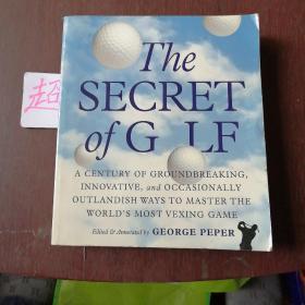 George Peper:The Secret of Golf: A Century of Groundbreaking, Innovative (高尔夫)