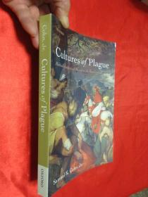 Cultures of Plague: Medical thinking at the end of the Renaissance       (小16开)  【详见图】
