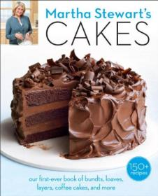 Martha Stewarts Cakes  Our First-Ever Book of B