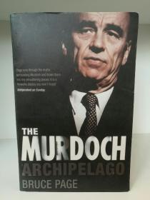 默多克帝国 The Murdoch Archipelago by Bruce Page (传媒研究)英文原版书