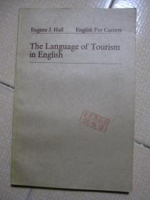Eugene J.Hall English For Careers  The Language of Tourism in English