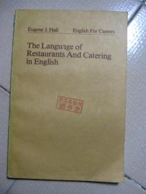 Eugene J.Hall English For Careers  The Language of Restaurants And Catering in English
