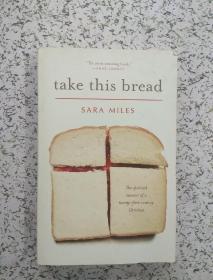 TAKE THIS BREAD