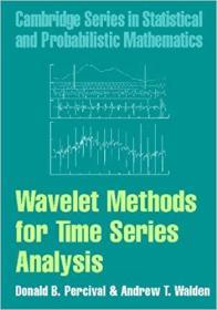 Wavelet Methods for Time Series Analysis 时间序列分析的小波方法 0521685087 9780521685085