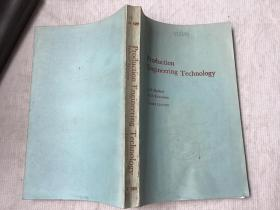 Production Engineering Technology Third Edition 生产工程技术 第3版(英文,J.D.Radford D.B.Richardson 著)