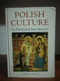 波兰文化史导论 Polish Culture An Historical Introduction by Leszek S. Kolek(欧洲史/波兰)英文原版书