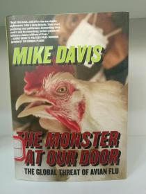 The Monster at Our Door:The Global Threat of Avian Flu (医学/疾病)英文原版