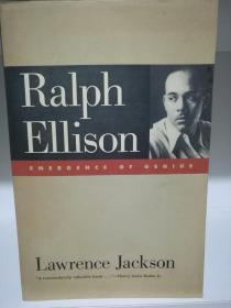 乔治亚大学版    拉尔夫·埃里森传 Ralph Ellison  Emergence of Genius by Lawrence P. Jackson (美国文学研究/美国黑人文学)英文原版书
