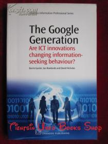 The Google Generation: Are ICT Innovations Changing Information-seeking Behaviour?(英语原版 平装本)谷歌一代:ICT(信息与通信技术)创新是否改变了信息寻求行为?