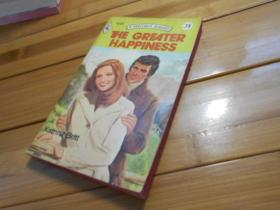 A HARLEQUIN ROMANCE:  THE GREATER HAPPINESS(丑角罗曼史:更大的幸福)