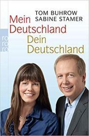 德语原版书 Mein Deutschland - dein Deutschland / Taschenbuch – 2011 von Tom Buhrow  (Autor), Sabine Stamer  (Autor, Illustrator)