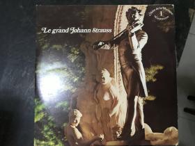 黑胶原版唱片LE GRAND JOHANN STRAUSS