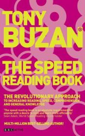 The Speed Reading Book:The Revolutionary Approach to Increasing Reading Speed, Comprehension and General Knowledge (Mind Set)