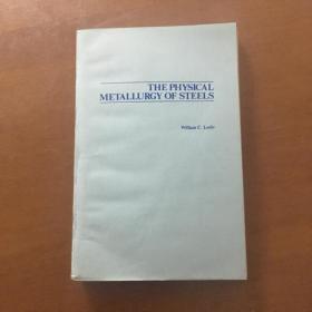 THE PHYSICAL MYETALLURGY STEELS 钢的物理冶金学(英文版)