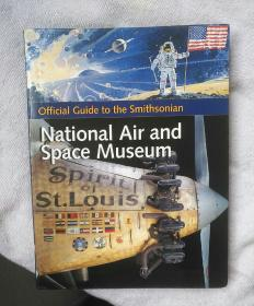 Official Guide to the Smithsonian National Air and Space Museum   16开