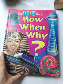 The Big book of how when why