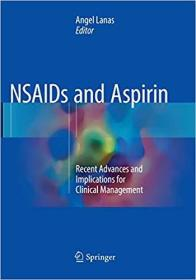 NSAIDs and Aspirin: Recent Advances and Implications for Clinical Management