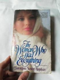 The woman who had everything
