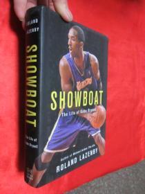 Showboat: The Life of Kobe Bryant         (小16开,硬精装)   【详见图】