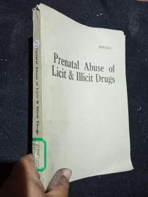 prenatal abuse of licit illicit drugs