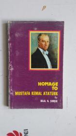 外文原版(土耳其语)  HOMAGE TO MUSTAFA KEMAL ATATÜRK