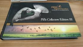 比利时赛鸽天堂网 世界上最大的赛鸽爱好者聚会之地 Pipa COLLECTORS EDITION III (PIPA收藏家 第3辑 中文版)【精装】