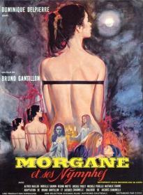 KL 法国 CULT 布鲁诺·戈迪朗 Bruno Gantillon  莫格娜的女囚 / Girl slaves of Morgana Le Fay  美丽诱惑 Morgane et ses nymphes (1971) DVD