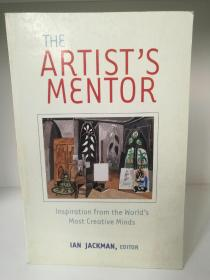 The Artists Mentor: Inspiration from the Worlds Most Creative Minds(艺术思想)英文原版书