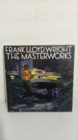 FRANK LLOYD WRIGHT THE MASTERWORKS  弗兰克劳埃德赖特的名著   ----------- 全 店 满 66 包 邮