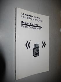 La Camara Lucida Roland Barthes 罗兰.巴特 西班牙文原版