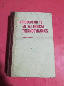 INTRODUCTION TO METALLURGICAL THERMODYNAMICS