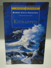 罗伯特·路易斯·史蒂文森:绑架 Kidnapped by Robert Louis Stevenson ( Puffin Classics 1994年版) (经典英国文学)英文原版书