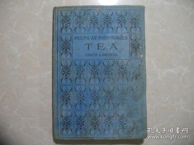 茶业王国窥探 peeps at industries tea