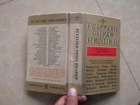 The Pulitzer Prize Reader 普利策奖读本(英文原版)精选55位大家作品,前有作者简介,孔网孤本!