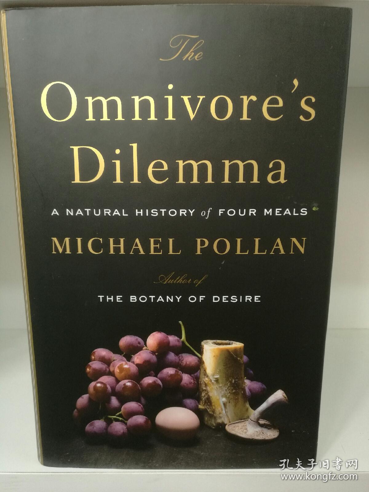 杂食动物的困境:食物自然史 The Omnivore's Dilemma: A Natural History of Four Meals by Michael Pollan (美食)英文原版书