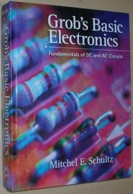 ★英文原版书 Grobs Basic Electronics: Fundamentals of DC and AC Circuits