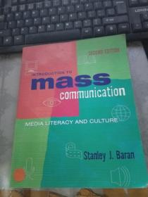 Introduction to mass communication:media literacy and culture