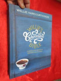 Willies Chocolate Bible     ( 16开,硬精装)  【详见图】