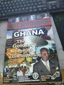 THE WORLD DIPLOMAT GHANA The Golden age of Business DECEMBER/MARCH 2004