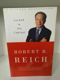 罗伯特·里兹回忆录 Locked in the Cabinet by Robert B. Reich (美国政治)英文原版书