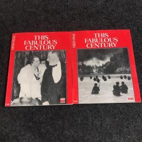 THIS FABULOUS CENTURY(这个令人难以置信的世纪)1930-1940、1940-1950 (两本合售) 内有大量黑白图片
