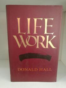 美国桂冠诗人 唐纳德.霍尔回忆录 Life Work by Donald Hall (美国诗歌)英文原版书
