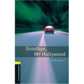 Oxford Bookworms Library Third Edition Stage 1: Goodbye, Mr Hollywood
