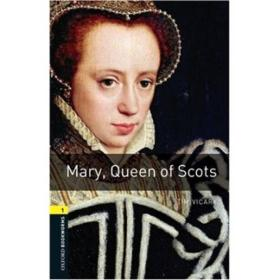 Oxford Bookworms Library Third Edition Stage 1: Mary, Queen of Scots牛津书虫系列 第三版 第一级:苏格兰玛丽女王