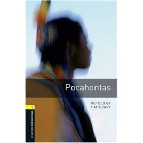 Oxford Bookworms Library Third Edition Stage 1 Pocahontas[牛津书虫系列 第三版 第一级:风中奇缘]