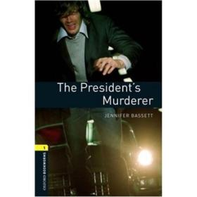 Oxford Bookworms Library Third Edition Stage 1: The President's Murderer